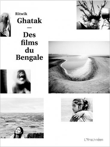 Ritwik Ghatak – Des films du Bengale